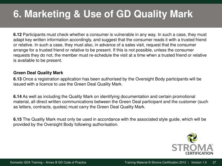 6. Marketing & Use of GD Quality Mark