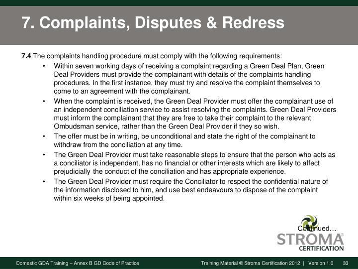7. Complaints, Disputes &