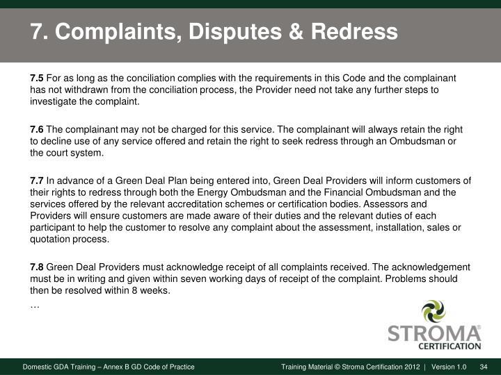 7. Complaints, Disputes