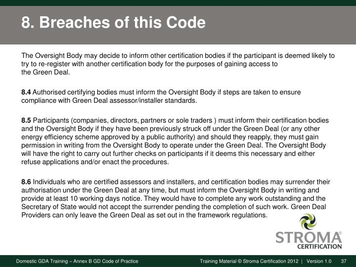 8. Breaches of this