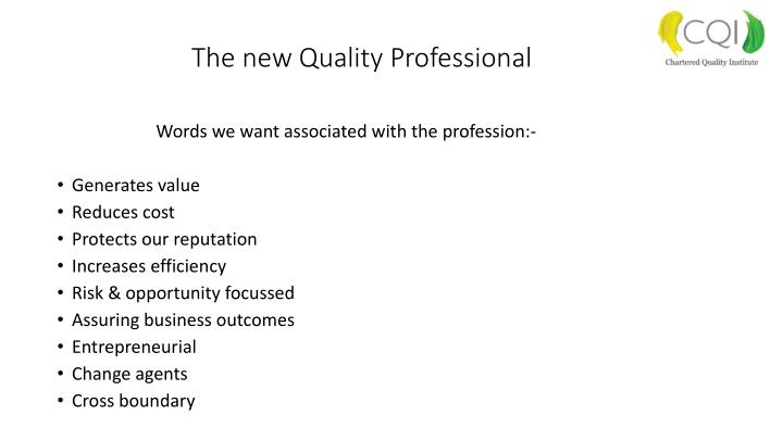 The new Quality Professional