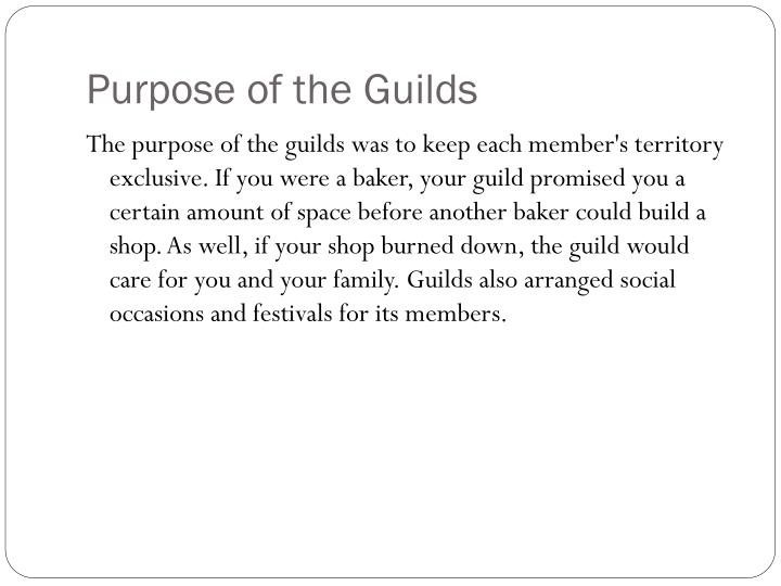 Purpose of the Guilds