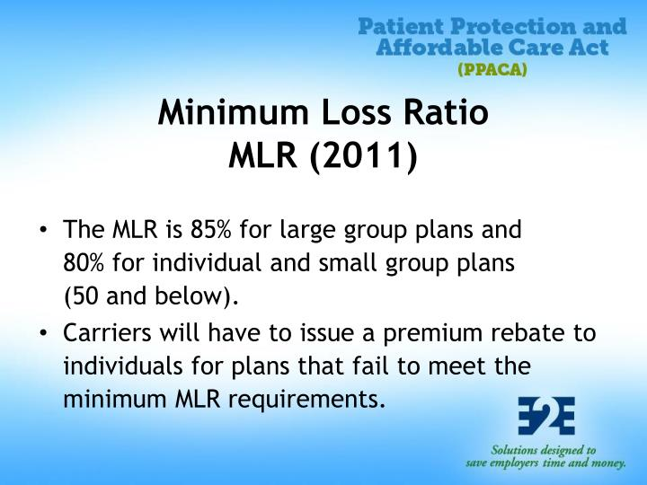 Minimum Loss Ratio
