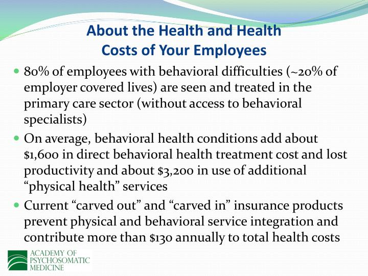 About the health and health costs of your employees