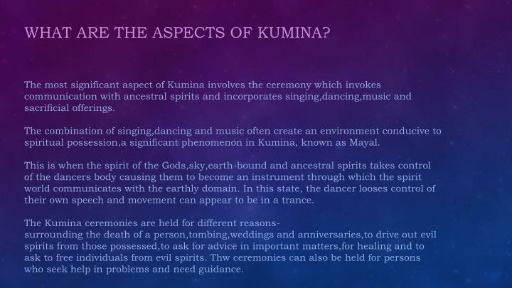 WHAT ARE THE ASPECTS OF KUMINA?