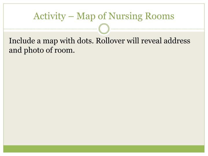 Activity – Map of Nursing Rooms