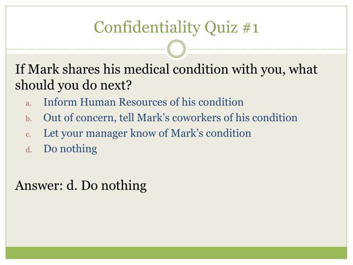 Confidentiality Quiz #1