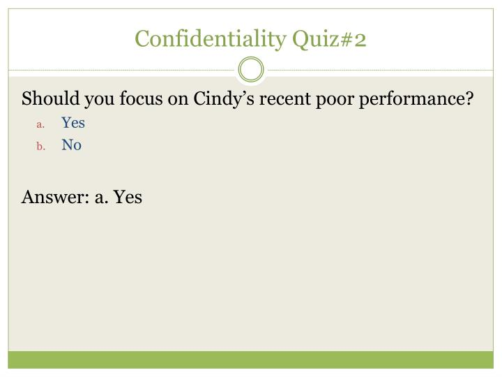 Confidentiality Quiz#2