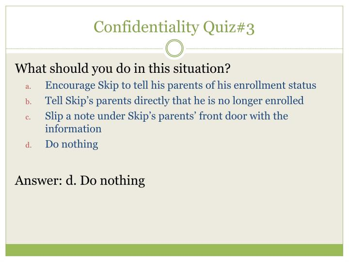 Confidentiality Quiz#3