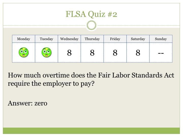 FLSA Quiz #2