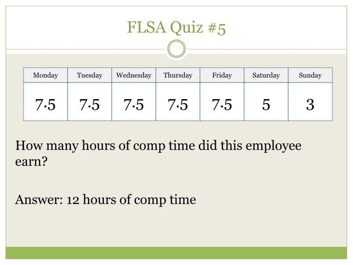FLSA Quiz #5
