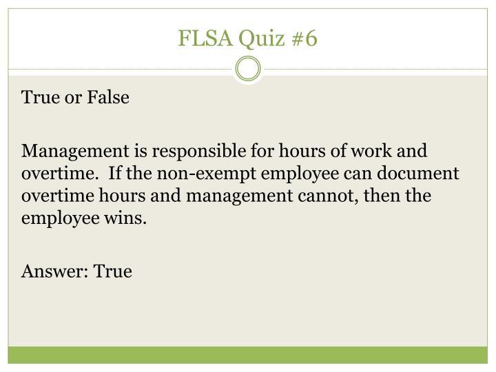 FLSA Quiz #6