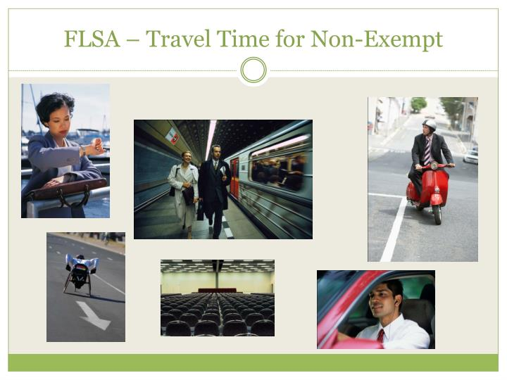 FLSA – Travel Time for Non-Exempt