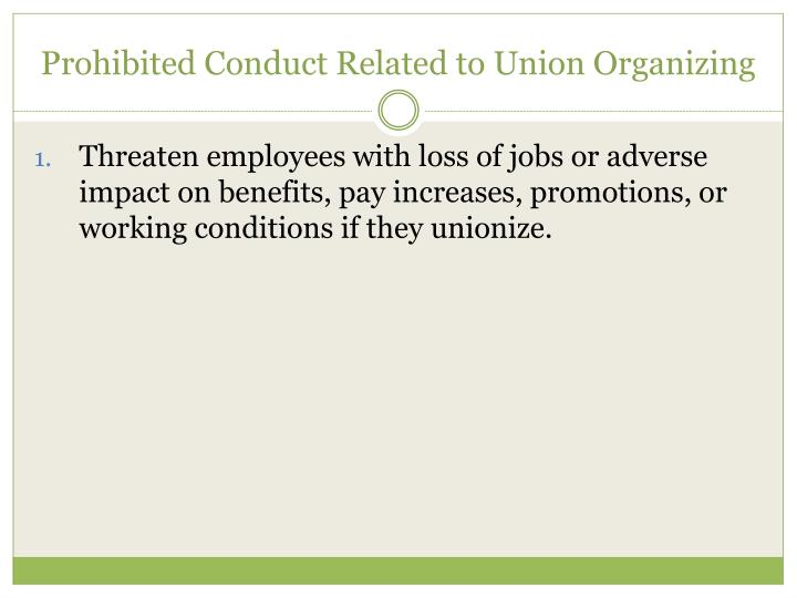 Prohibited Conduct Related to Union Organizing