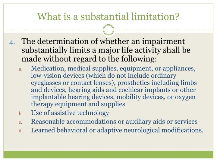 What is a substantial limitation?