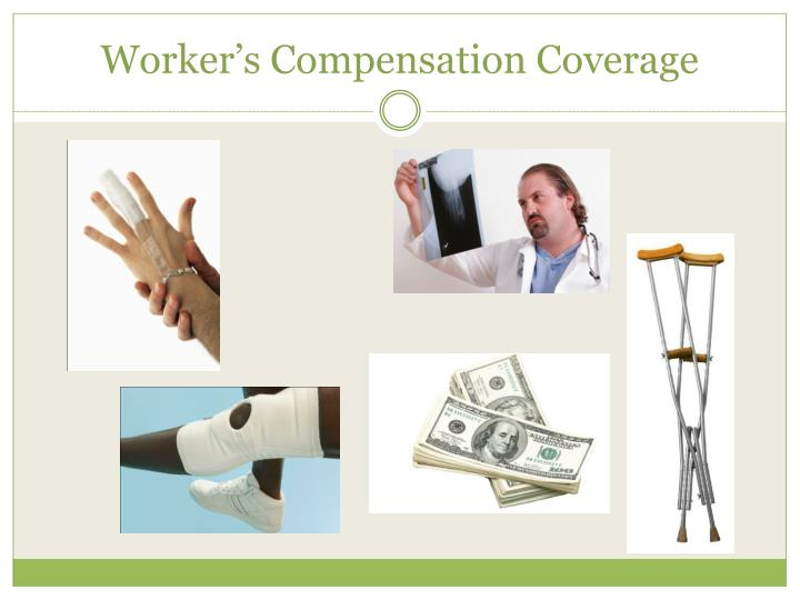 Worker's Compensation Coverage