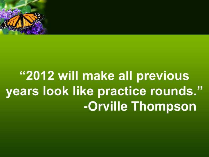 """2012 will"