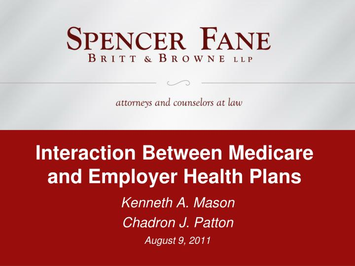Interaction Between Medicare and Employer Health Plans