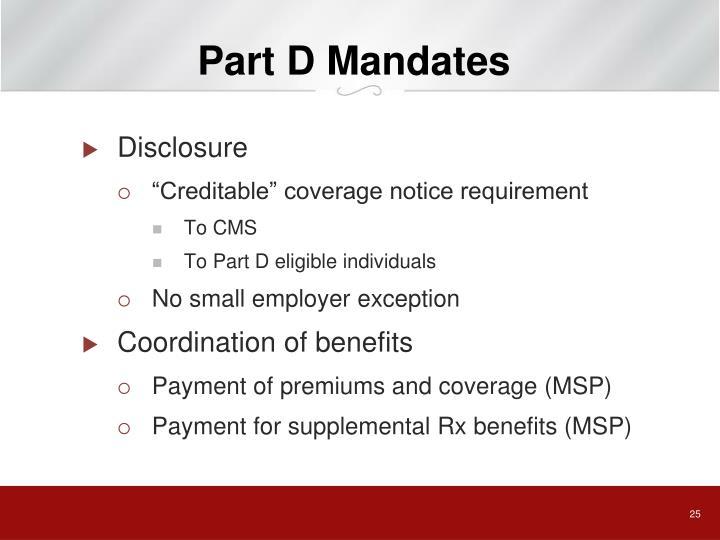 Part D Mandates