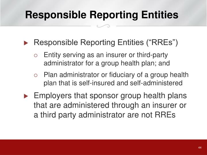 Responsible Reporting Entities