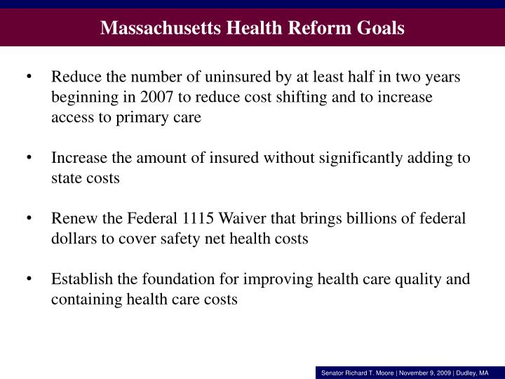 Massachusetts Health Reform Goals