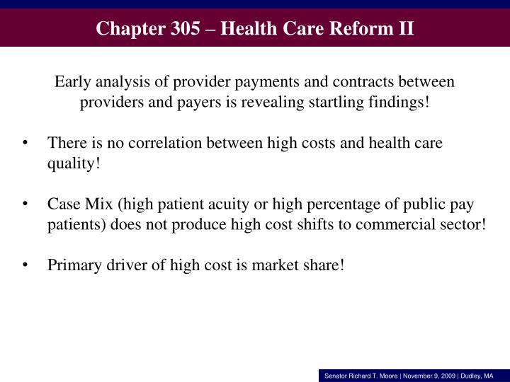 Chapter 305 – Health Care Reform II