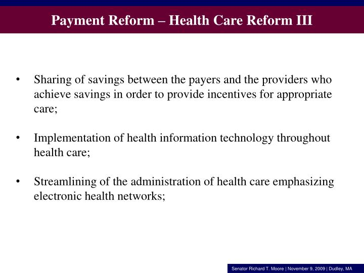 Payment Reform – Health Care Reform III