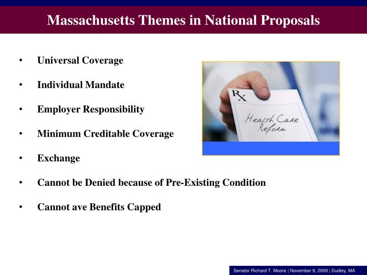 Massachusetts Themes in National Proposals