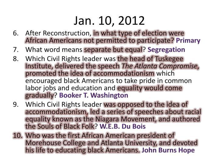 Jan. 10, 2012