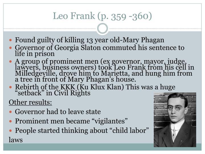 Leo Frank (p. 359 -360)