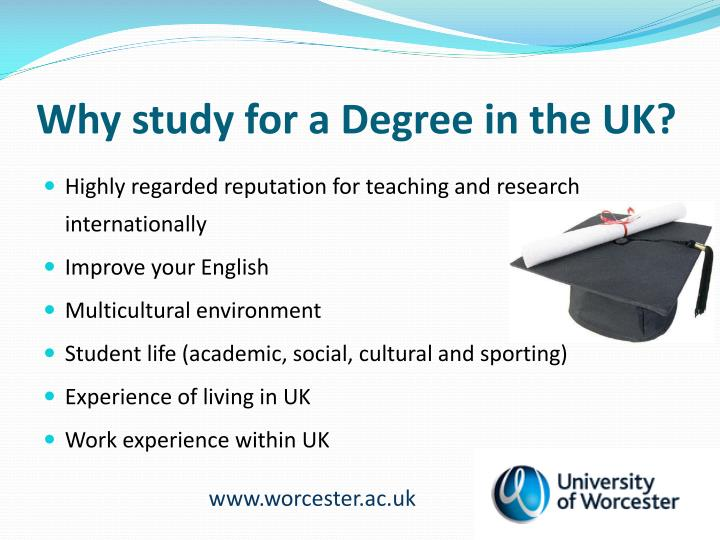 Why study for a Degree in the UK?