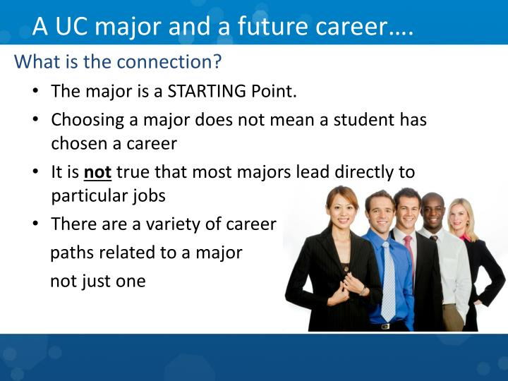 A uc major and a future career