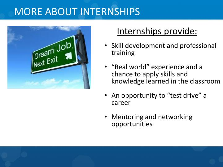 MORE ABOUT INTERNSHIPS