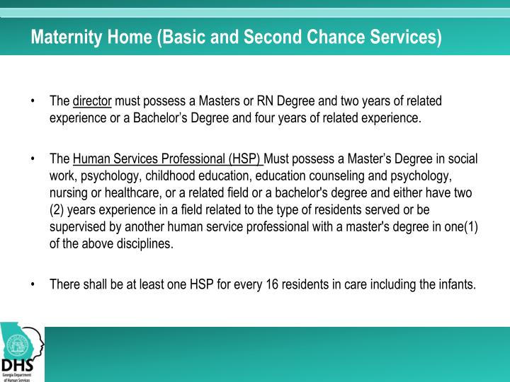 Maternity Home (Basic and Second Chance Services)