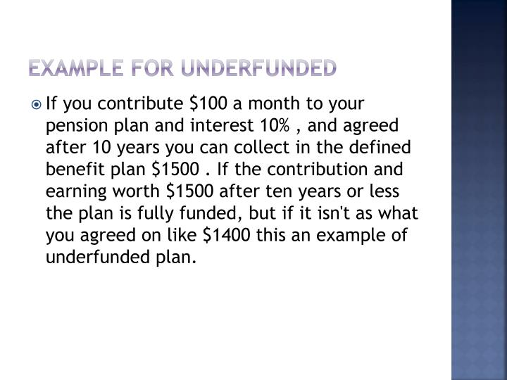 Example for underfunded