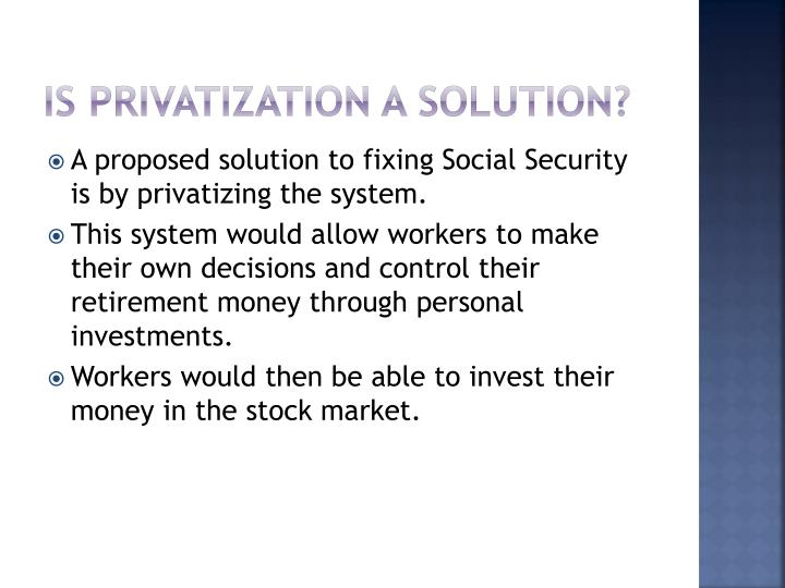 Is privatization a solution?
