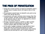 the pros of privatization