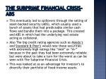 the subprime financial crisis abs