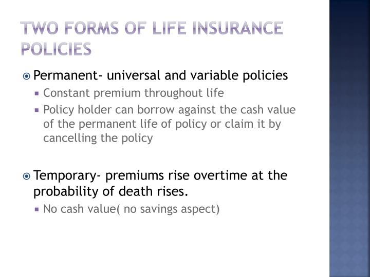 Two forms of Life insurance policies