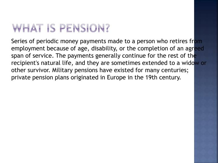 What is Pension?