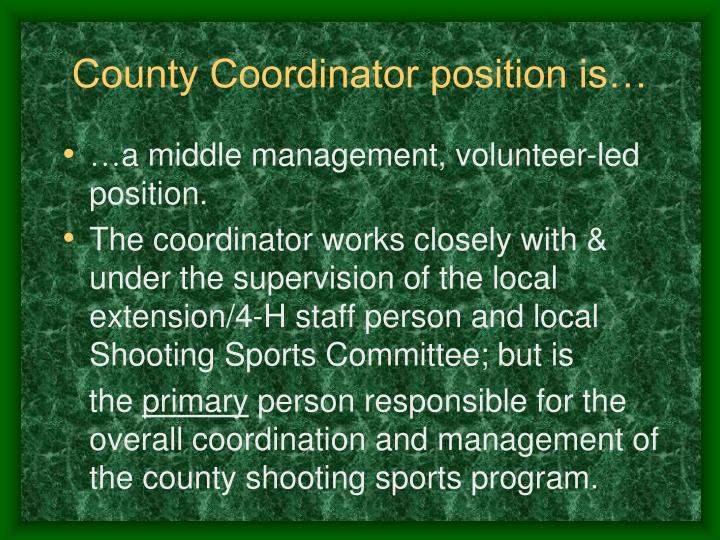 County Coordinator position is…