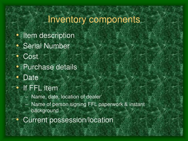 Inventory components