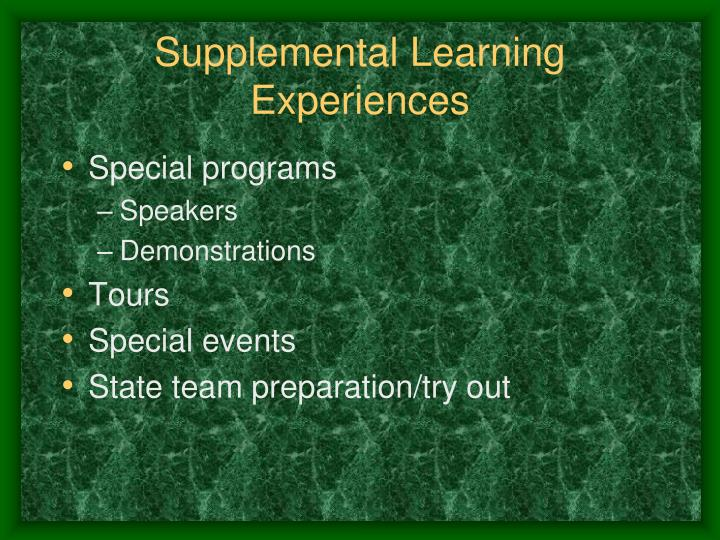 Supplemental Learning Experiences