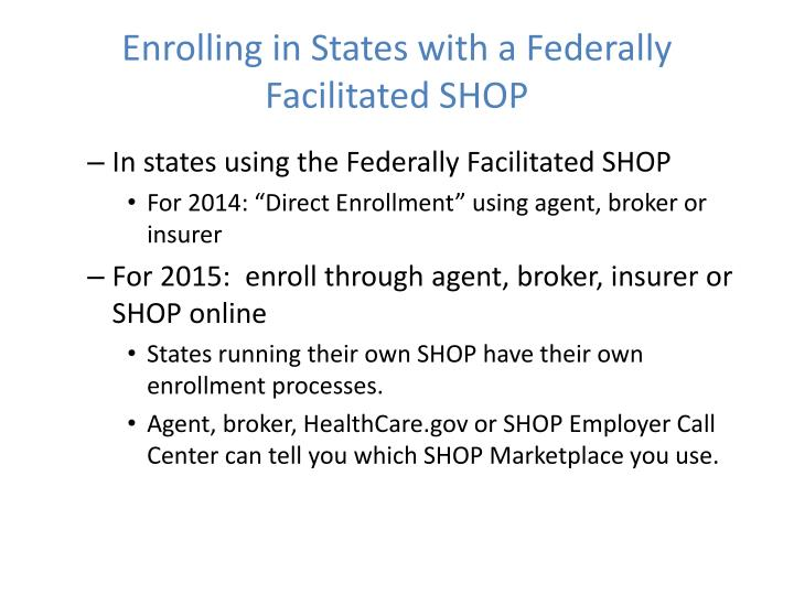 Enrolling in States with a Federally Facilitated SHOP