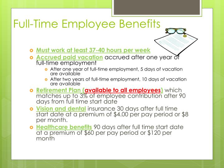 Full-Time Employee Benefits