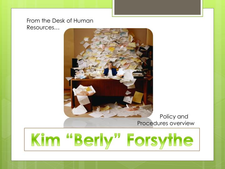 From the Desk of Human Resources…