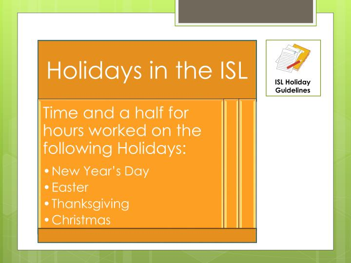 ISL Holiday Guidelines