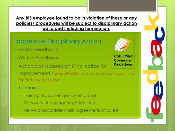 Any BIS employee found to be in violation of these