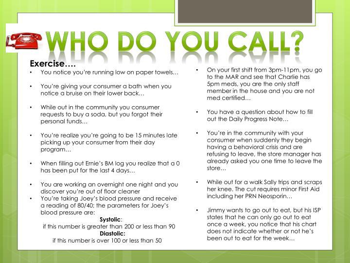 Who do you call?