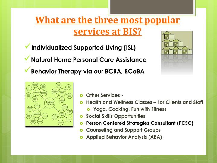 What are the three most popular services at BIS?